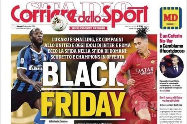 """《罗马体育报》用""""黑色星期五(Black Friday)""""标题"""