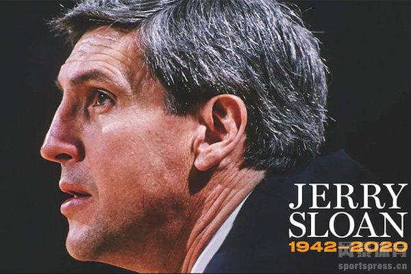 爵士队主教练杰里·斯隆去世