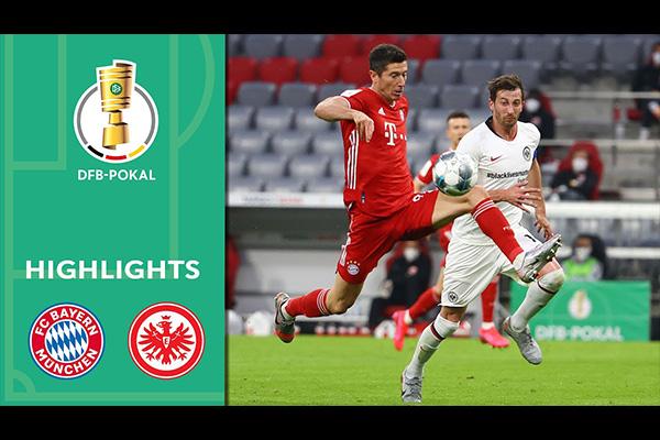 德国杯拜仁2比1击败法兰克福!盘点全场精彩集锦!
