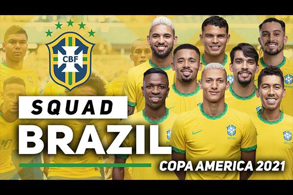 2021美洲杯巴西队阵容介绍 全明星巴西队阵容介绍